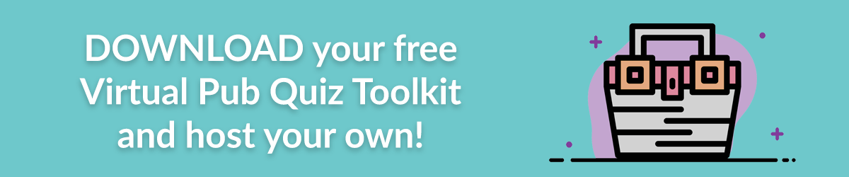 Download your free Virtual Pub Quiz Toolkit and host your own