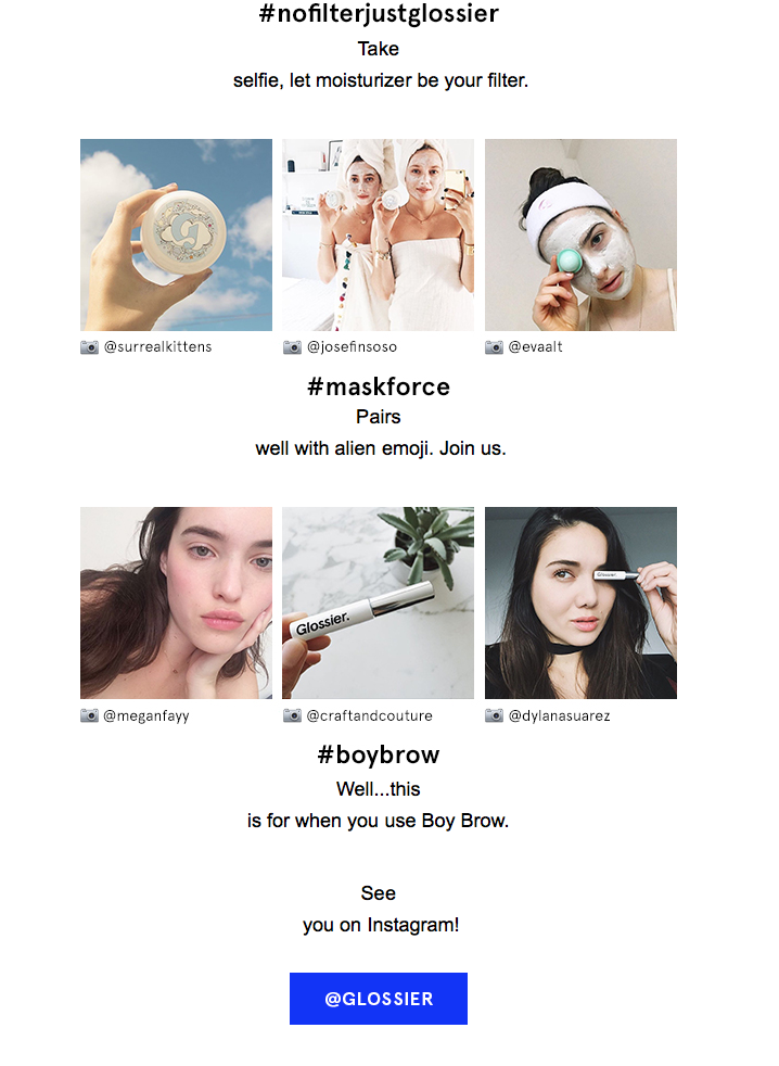Image of an email by Glossier as an example of how social media and user generated content can be integrated with email marketing.