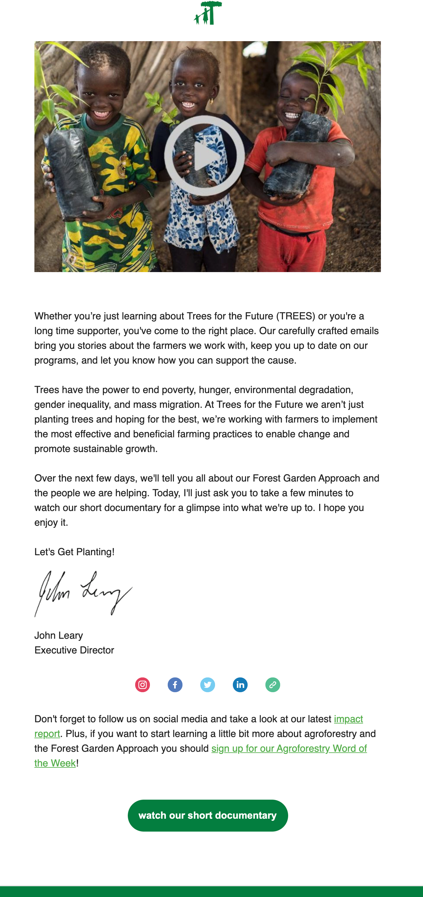 Image of the Trees for the Future's welcome email. The email includes a link to the short documentary on how the nonprofit is helping people and promoting sustainable growth.
