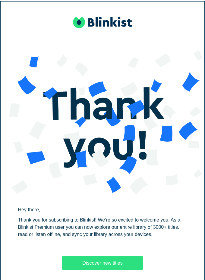 Example of a great 'thank you' in a welcome email from Blinkist