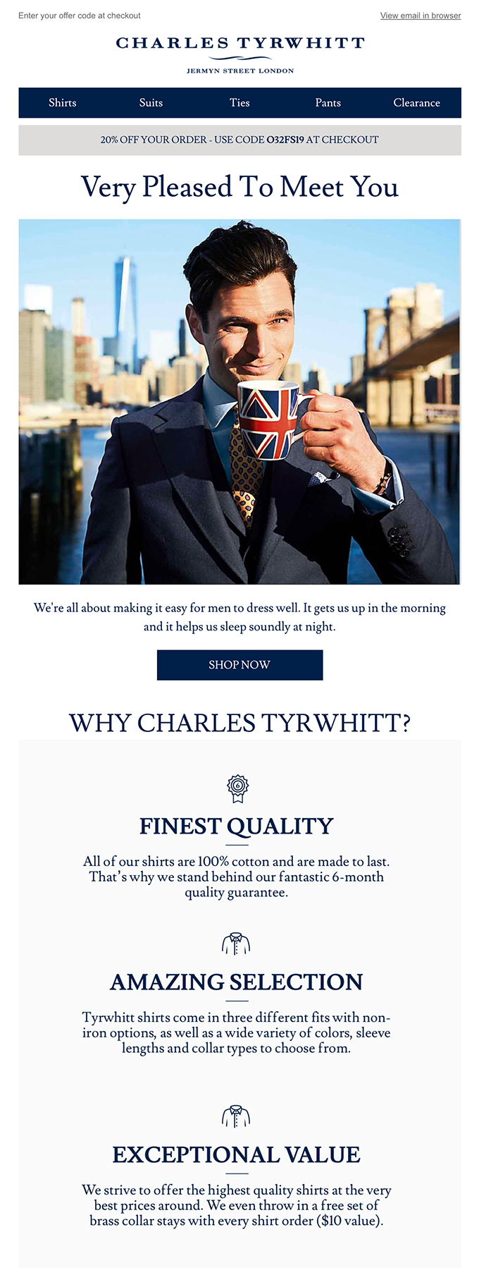 Example from Charles Tyrwhitt of a welcome email that shows the brand at its best by highlighting their USPs