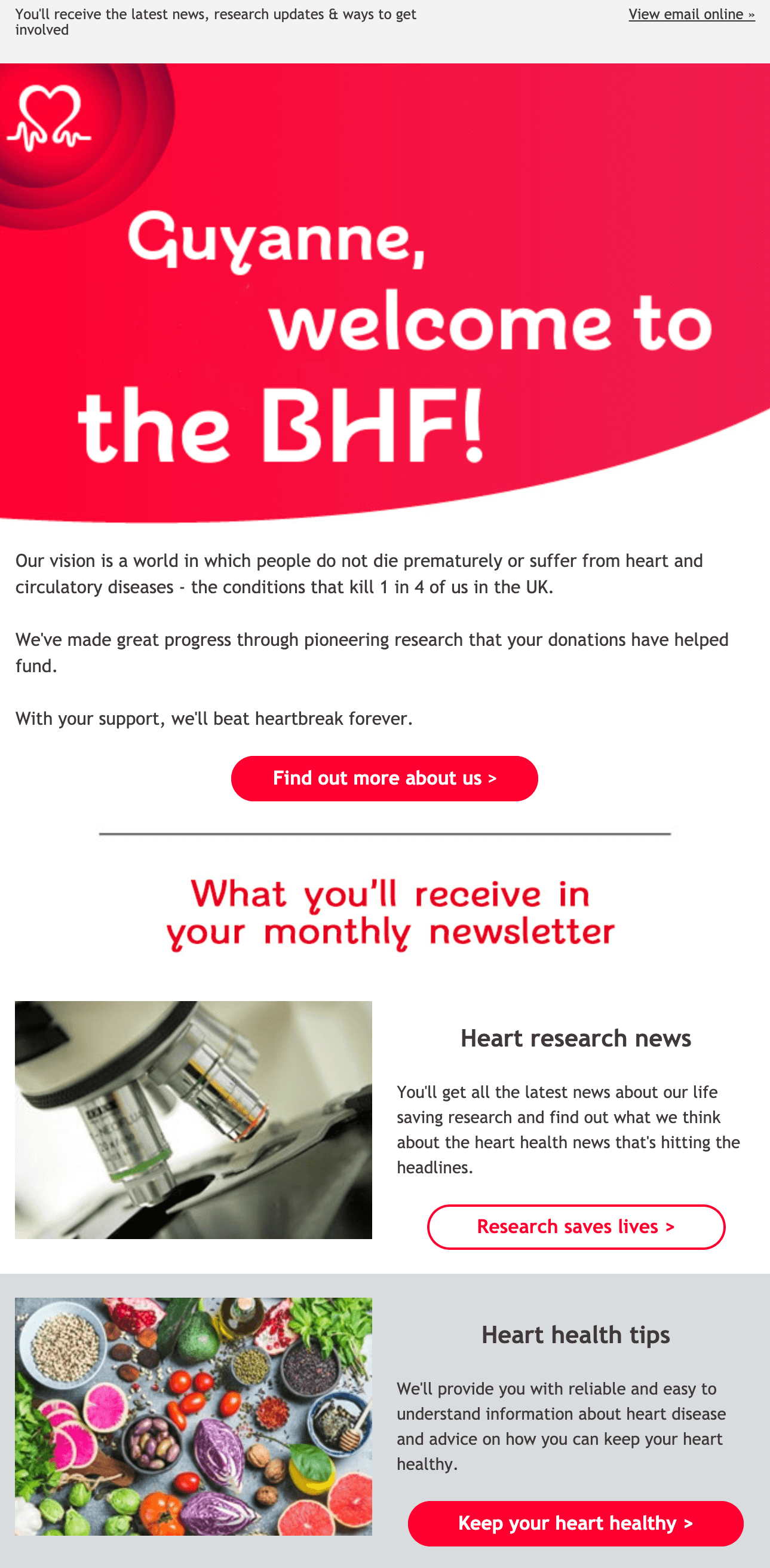 Image of the first half of the BHF's welcome email. It shows a large personalised welcome message and and a list of what readers will receive in their monthly email.