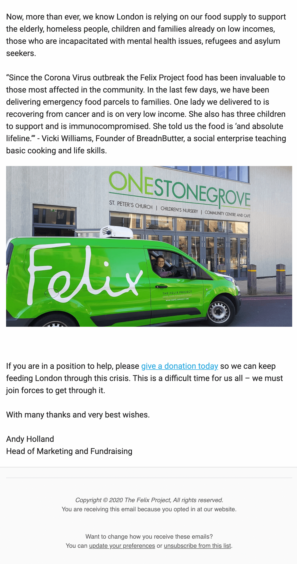 The second half of the Felix Project's welcome email includes a positive testimonial from an organisation they have worked with during the Coronavirus health crisis.
