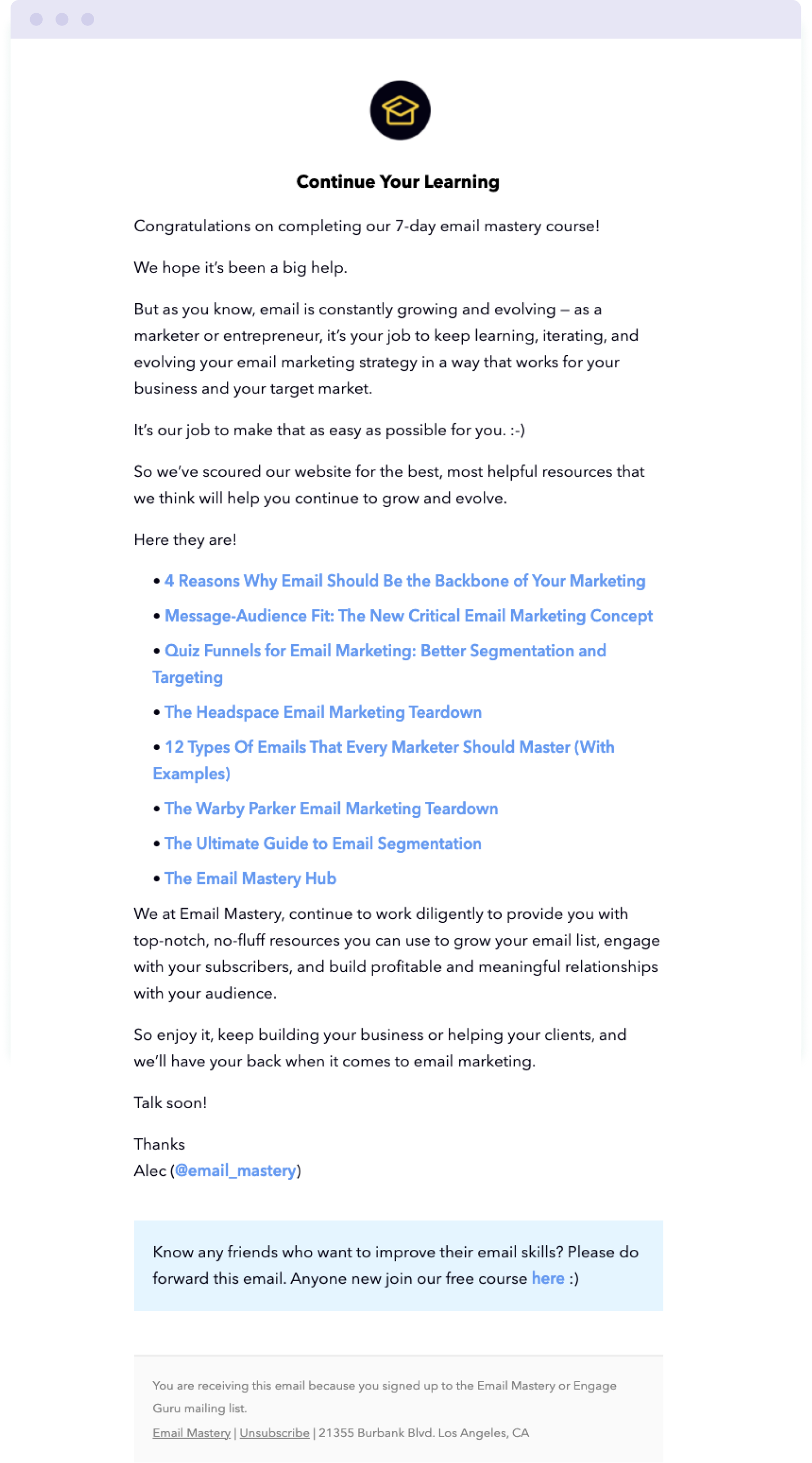 The follow-up congratulations message in the Email Mastery email course