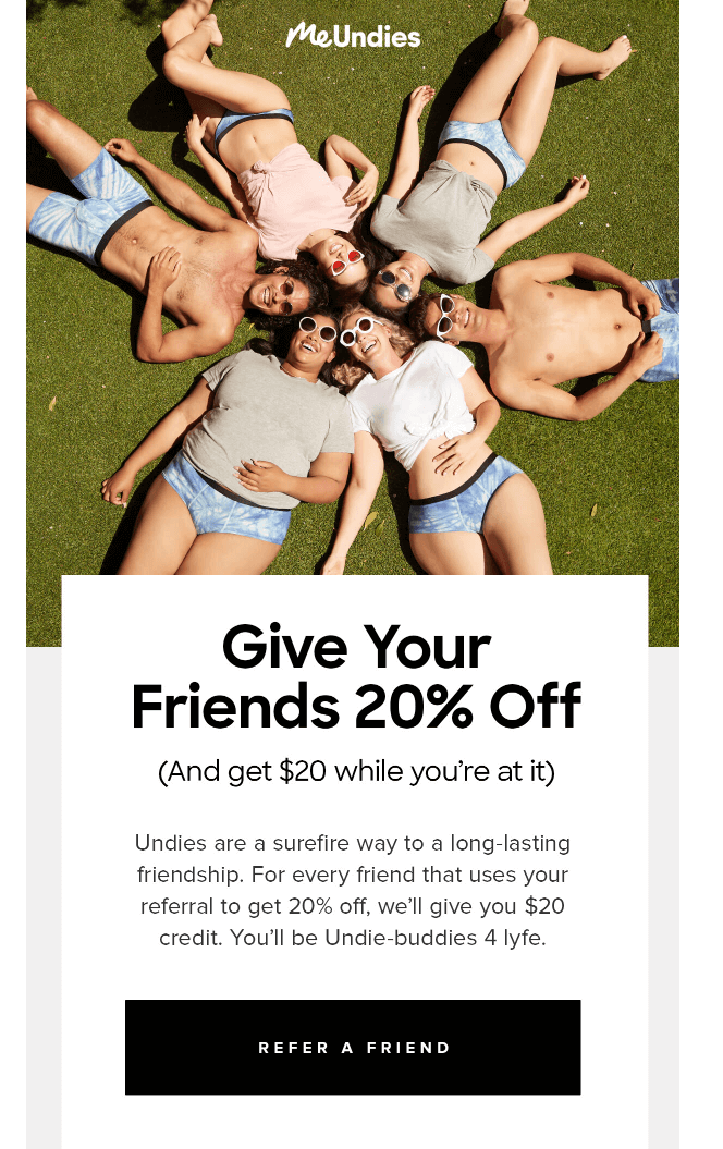 Example of a well-designed referral email from MeUndies