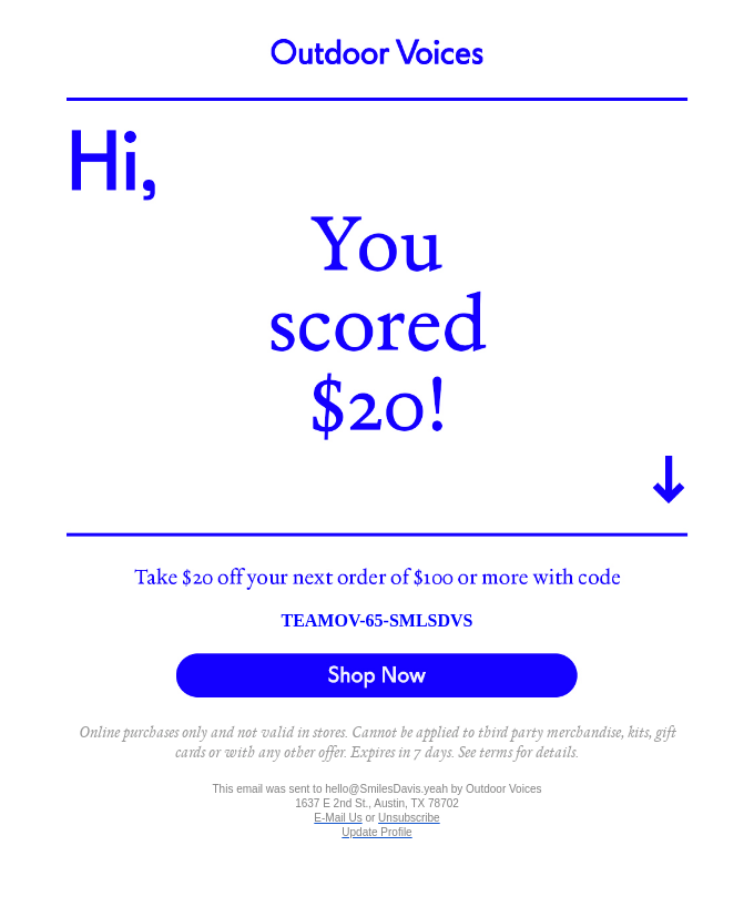 Example of a discount email sent to inactive subscribers by clothing company Outdoor Voices – this is an example of using segmentation by campaign activity