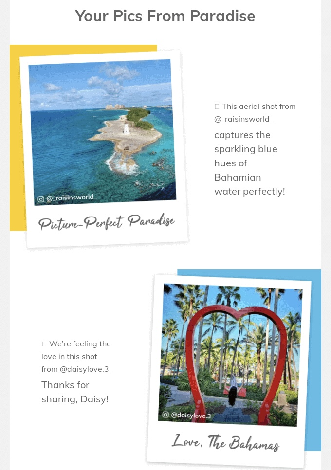 Examples of user-generated content in an email marketing campaign from Nassau Paradise Island